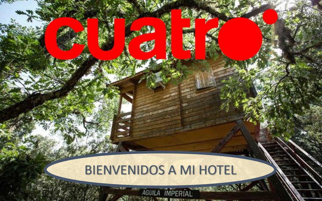 Ecolodge de Cabañeros en 'Bienvenidos a mi hotel' en Cuatro TV
